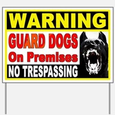 Warning Guard Dogs Yard Sign