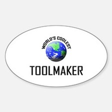 World's Coolest TOOLMAKER Oval Decal