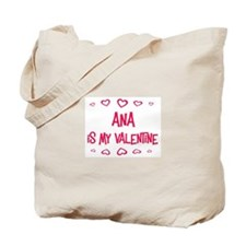 Ana is my valentine Tote Bag