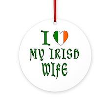 I Love My Irish Wife Ornament (Round)