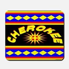 CHEROKEE INDIAN Mousepad