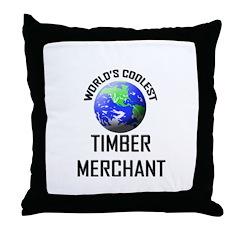 World's Coolest TIMBER MERCHANT Throw Pillow