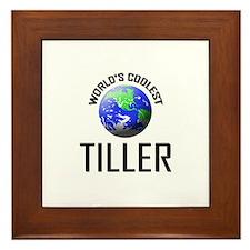 World's Coolest TILLER Framed Tile