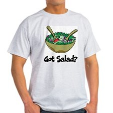 Got Salad T-Shirt