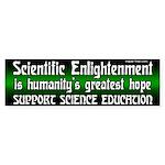 Science Education Bumper Sticker