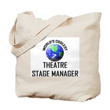 World's Coolest THEATRE STAGE MANAGER Tote Bag
