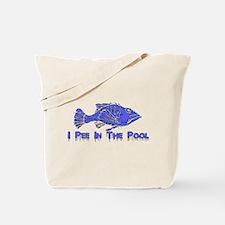 Pee In Pool Tote Bag