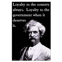 Mark Twain On Loyalty Posters