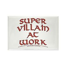 Supervillain at Work Rectangle Magnet