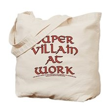 Supervillain at Work Tote Bag
