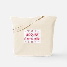 Morgan is my valentine Tote Bag