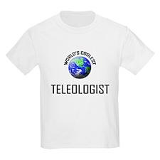 World's Coolest TELEOLOGIST T-Shirt