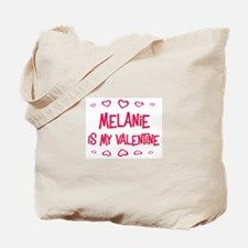 Melanie is my valentine Tote Bag