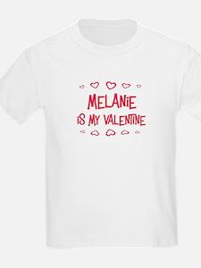 Melanie is my valentine T-Shirt