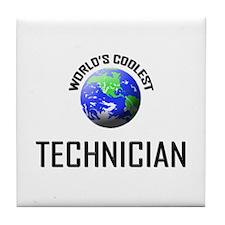 World's Coolest TECHNICIAN Tile Coaster