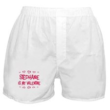 Stephanie is my valentine Boxer Shorts