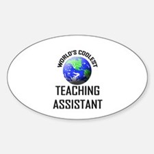 World's Coolest TEACHING ASSISTANT Oval Decal