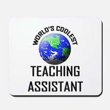 World's Coolest TEACHING ASSISTANT Mousepad