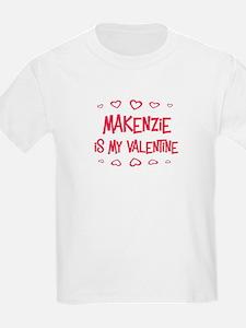 Makenzie is my valentine T-Shirt