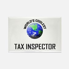 World's Coolest TAX INSPECTOR Rectangle Magnet