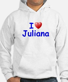 I Love Juliana (Blue) Hoodie Sweatshirt