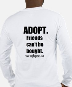 Friends Can't Be Bought Long Sleeve T-Shirt