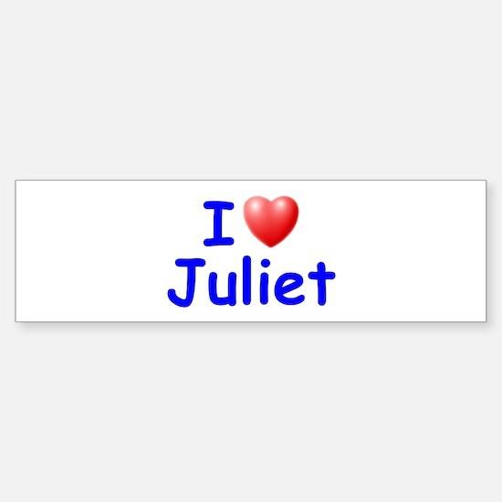 I Love Juliet (Blue) Bumper Bumper Bumper Sticker