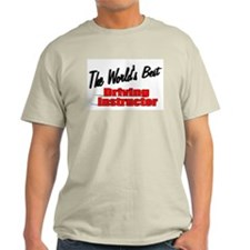 """The World's Best Driving Instructor"" T-Shirt"