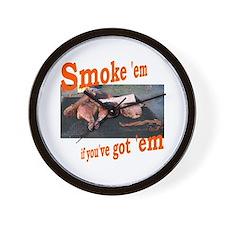 Smoke 'em Wall Clock