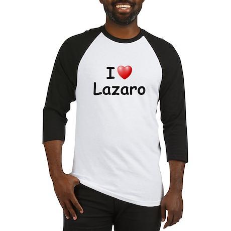 I Love Lazaro (Black) Baseball Jersey