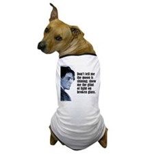 "Chekhov ""Don't Tell Me"" Dog T-Shirt"