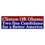 Clinton OR Obama bumper sticker