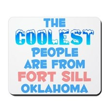 Coolest: Fort Sill, OK Mousepad