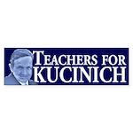 Teachers for Kucinich bumper sticker