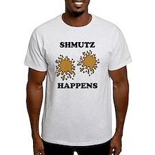 Shmutz Happens T-Shirt