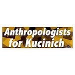 Anthropologists for Kucinich bumper sticker