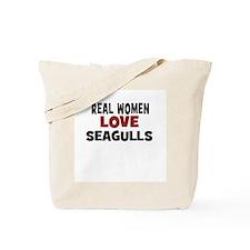 Real Women Love Seagulls Tote Bag