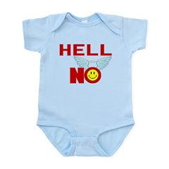 Hell No Infant Bodysuit
