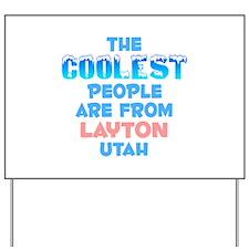 Coolest: Layton, UT Yard Sign