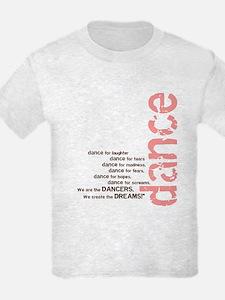 We Create the Dreams T-Shirt