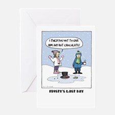 """Frosty's Last Day"" Greeting Card"