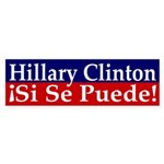 Hillary Clinton: Si Se Puede car sticker