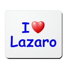 I Love Lazaro (Blue) Mousepad