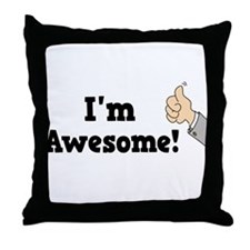 I'm Awesome Throw Pillow