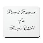 Single Child Mousepad