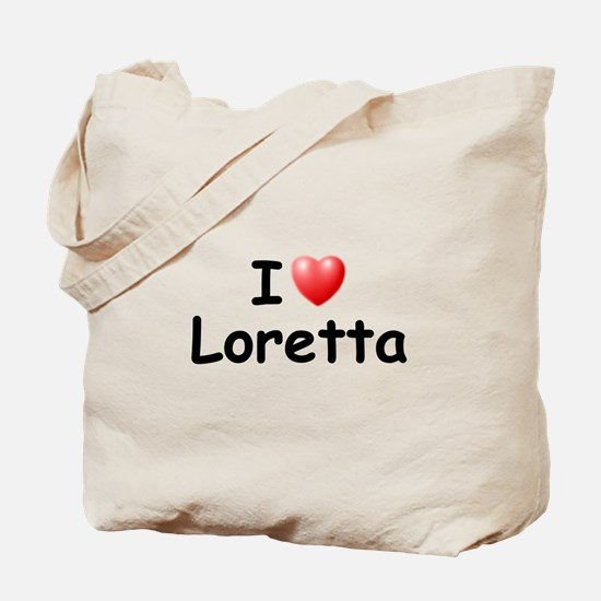 I Love Loretta (Black) Tote Bag