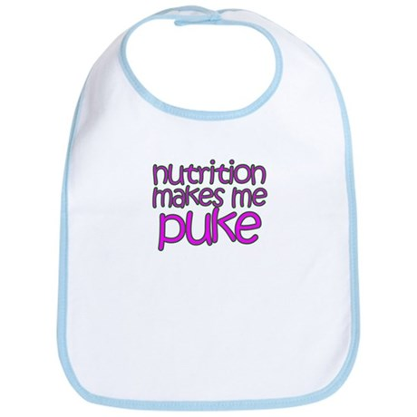 Nutrition makes me puke Bib