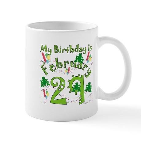 Leap Year Birthday Feb. 29th Mug