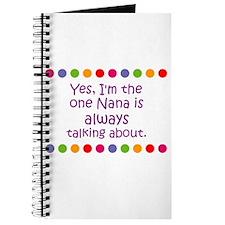 Yes, I'm the one Nana is alwa Journal
