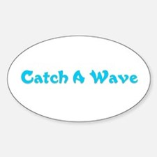 Catch A Wave Oval Decal